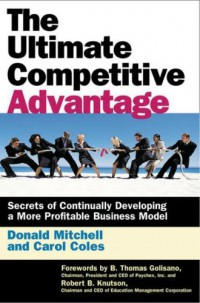 the-ultimate-competitive-advantage-secrets-of-continuously-developing-a-more-profitable-business-model