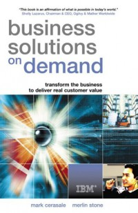 business-solutions-on-demand-transform-the-business-to-deliver-real-customer-value