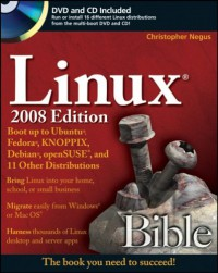 linux-bible-2008-edition-boot-up-to-ubuntu-fedora-knoppix-debian-opensuse-and-11-other-distributions