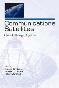 communications-satellites-global-change-agents-telecommunications-series