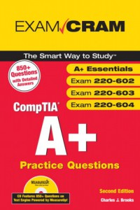 comptia-a-practice-questions-exam-cram-essentials-exams-220-602-220-603-220-604-2nd-edition-exam-cram-2