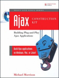 ajax-construction-kit-building-plug-and-play-ajax-applications-negus-live-linux-series