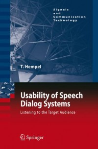 usability-of-speech-dialog-systems-listening-to-the-target-audience-signals-and-communication-technology