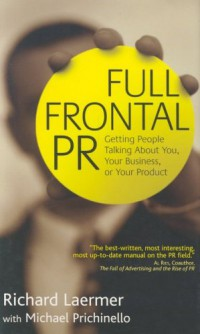 full-frontal-pr-getting-people-talking-about-you-your-business-or-your-product