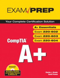 comptia-a-exam-prep-exams-a-essentials-220-602-220-603-220-604