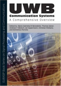 uwb-communication-systems-a-comprehensive-overview-eurasip-book-series-on-signal-processing-and-communications
