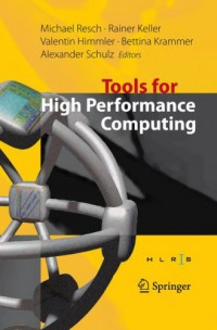 tools-for-high-performance-computing-proceedings-of-the-2nd-international-workshop-on-parallel-tools-for-high-performance-computing-july-2008-hlrs-stuttgart