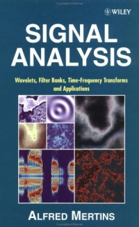 signal-analysis-wavelets-filter-banks-time-frequency-transforms-and-applications