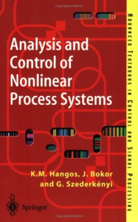 analysis-and-control-of-nonlinear-process-systems-advanced-textbooks-in-control-and-signal-processing