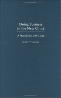 doing-business-in-the-new-china-a-handbook-and-guide
