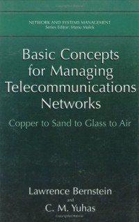 basic-concepts-for-managing-telecommunications-networks-copper-to-sand-to-glass-to-air-network-and-systems-management