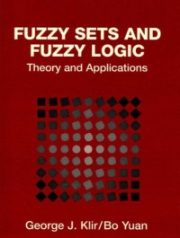 fuzzy-sets-and-fuzzy-logic-theory-and-applications