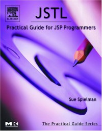 jstl-practical-guide-for-jsp-programmers-the-practical-guides