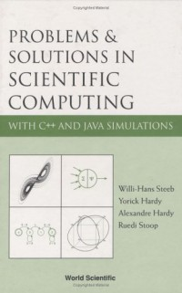 problems-solutions-in-scientific-computing-with-c-and-java-simulations