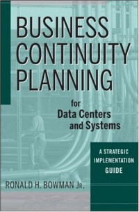 business-continuity-planning-for-data-centers-and-systems-a-strategic-implementation-guide