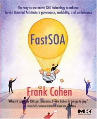 fast-soa-the-way-to-use-native-xml-technology-to-achieve-service-oriented-architecture-governance-scalability-and-performance