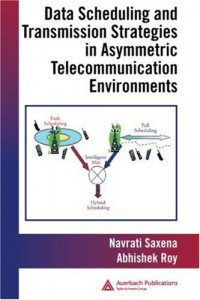 data-scheduling-and-transmission-strategies-in-asymmetric-telecommunication-environments